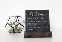 Load image into Gallery viewer, Bathroom Table Top Sign