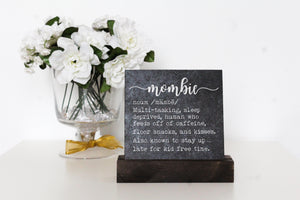 Mombie Table Top Sign