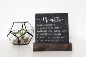 Momster Table Top Sign