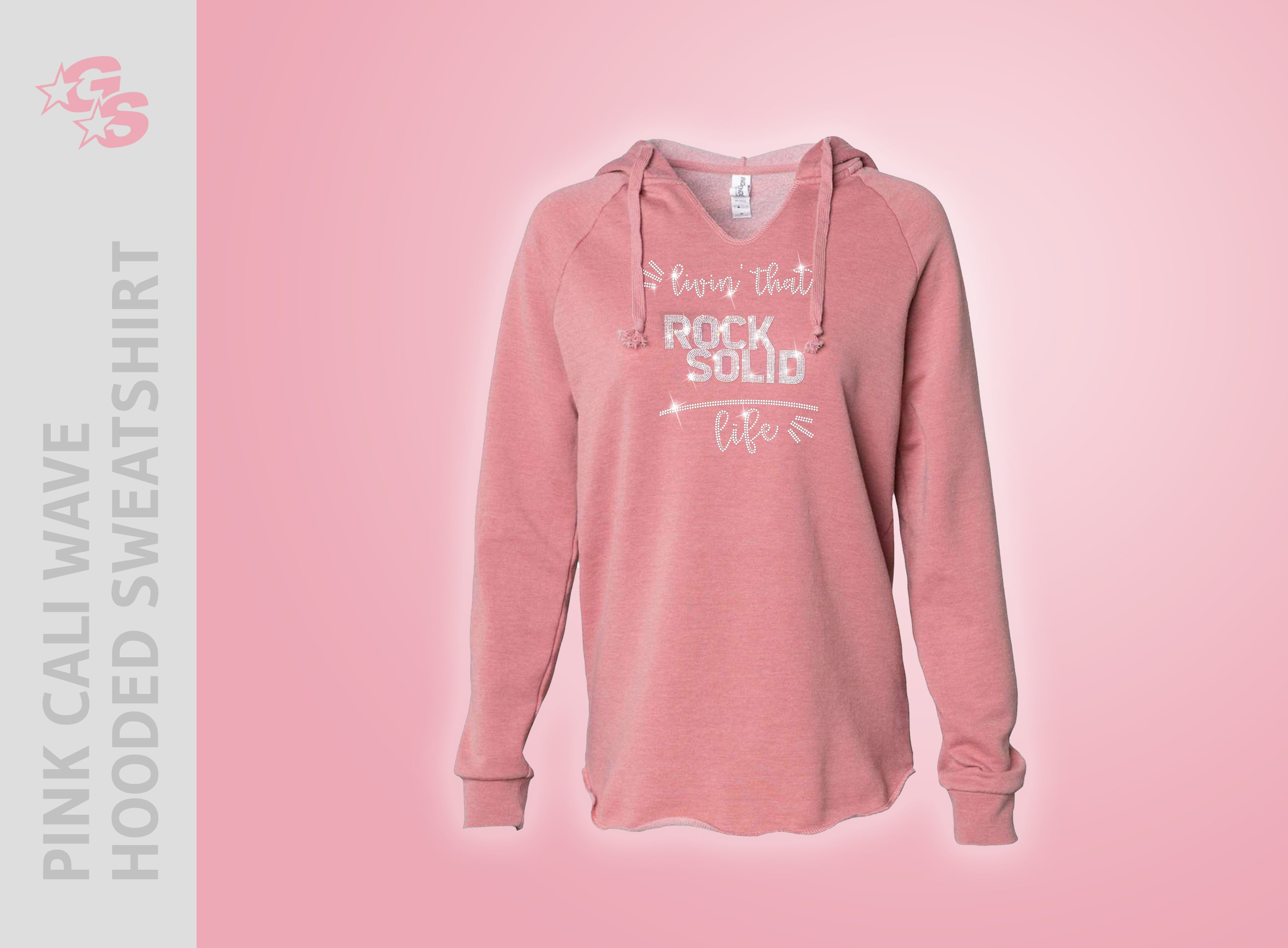 "Rock Solid Academy Pink Cali Wave Hooded Sweatshirt - ""Livin' That"" Bling Logo"