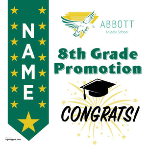 Abbott Middle School 8th Grade Promotion 24x24 #shineon2024 Yard Sign (Option B)
