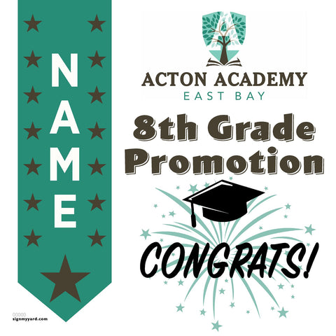 Acton Academy East Bay 8th Grade Promotion 24x24 #shineon2024 Yard Sign (Option B)
