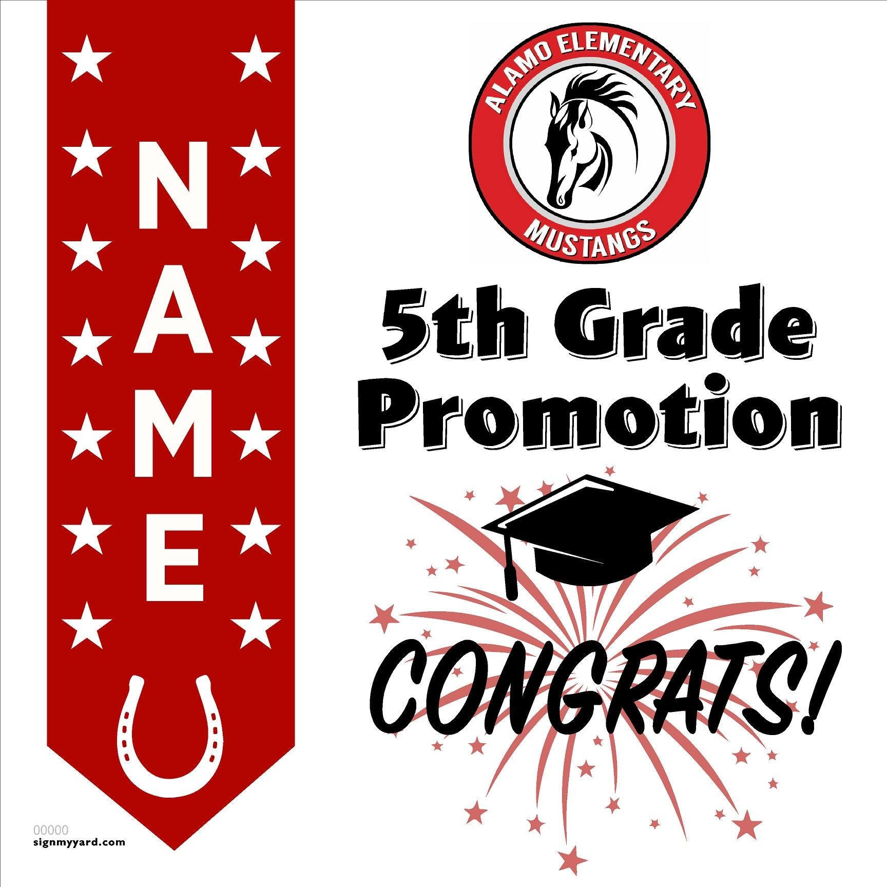 Alamo Elementary School 5th Grade Promotion 24x24 #shineon2027 Yard Sign (Option B)
