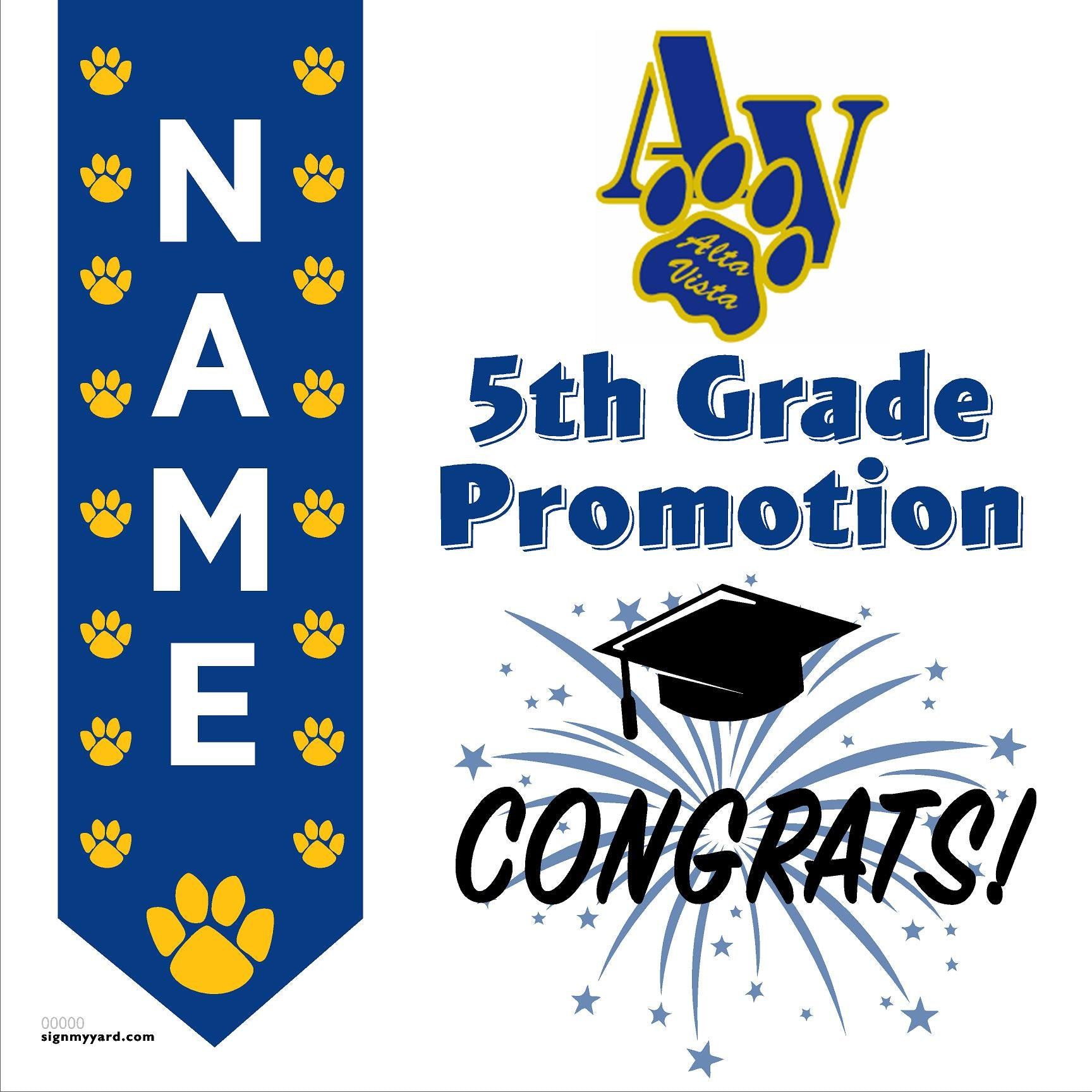 Alta Vista Elementary School 5th Grade Promotion 24x24 #shineon2027 Yard Sign (Option B)