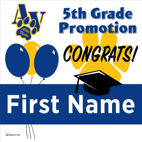 Alta Vista Elementary School 5th Grade Promotion 24x24 #shineon2027 Yard Sign (Option A)