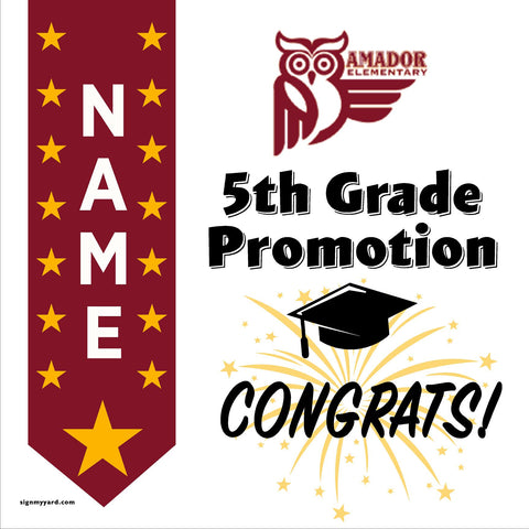 Amador Elementary School 5th Grade Promotion 24x24 #shineon2027 Yard Sign (Option B)