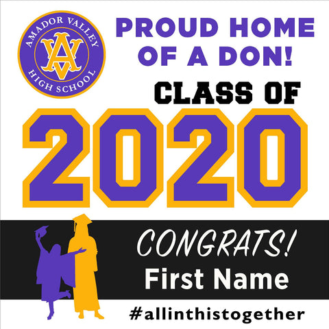 Amador Valley High School 24x24 Class of 2020 Yard Sign (Option A)