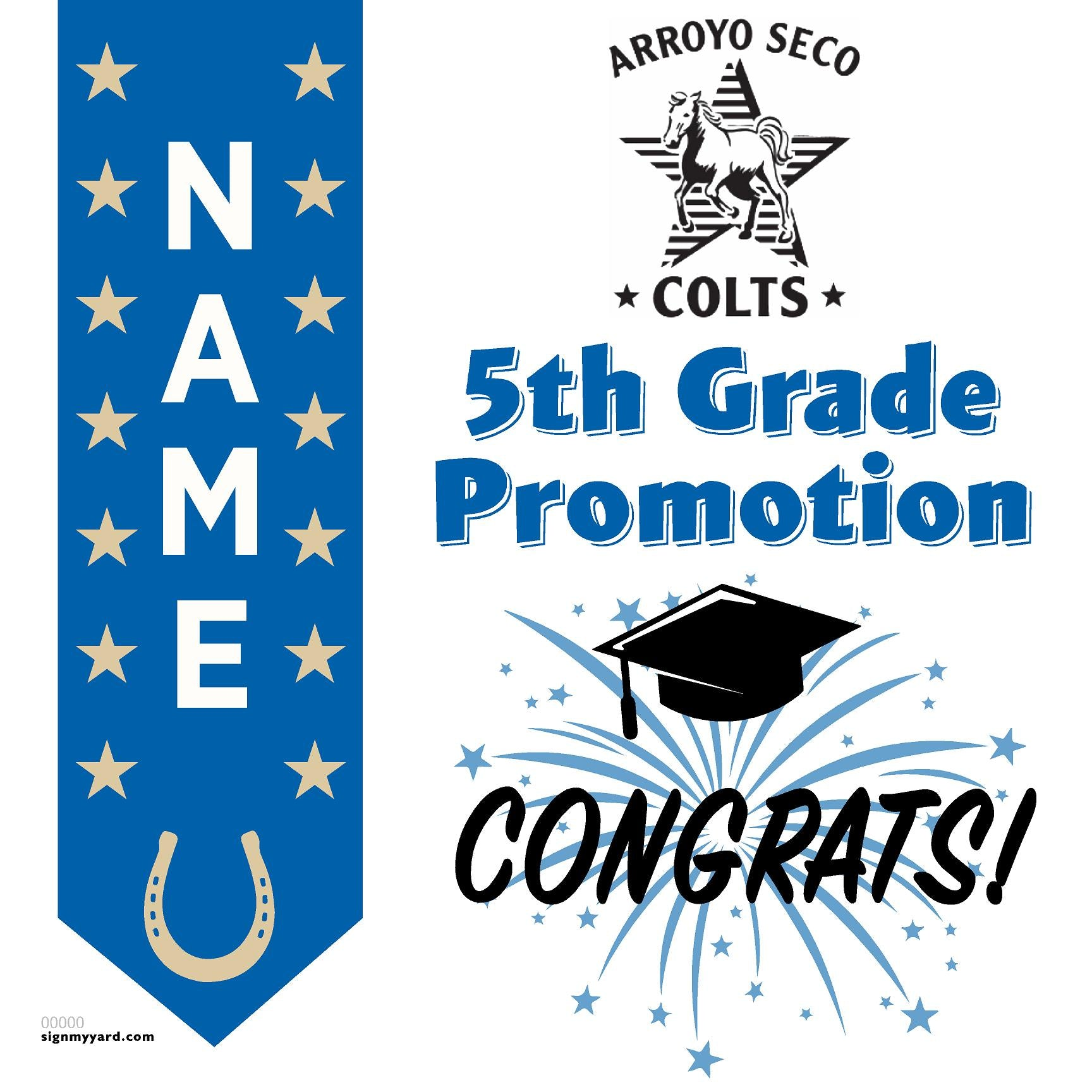 Arroyo Seco Elementary School 5th Grade Promotion 24x24 #shineon2027 Yard Sign (Option B)