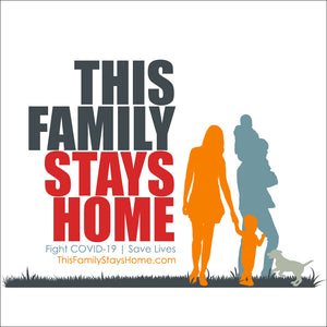 This Family Stays Home 18x24 Yard Sign