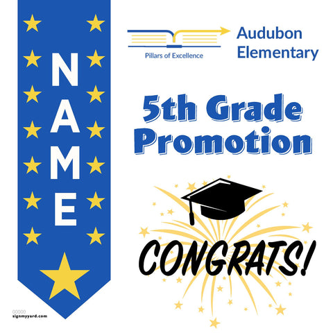 Audubon Elementary School 5th Grade Promotion 24x24 #shineon2027 Yard Sign (Option B)