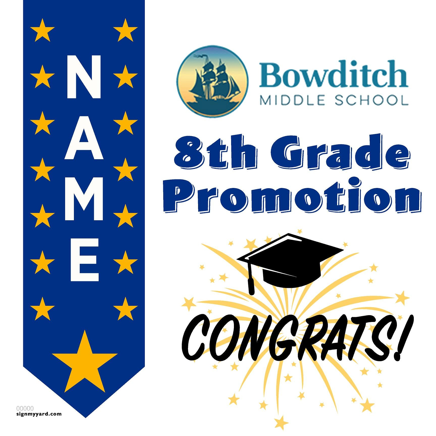 Bowditch Middle School 8th Grade Promotion 24x24 Yard Sign (Option B)