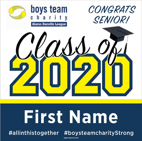 Boys Team Charity Danville/Alamo 2020 Yard Sign 24x24 with installation stake