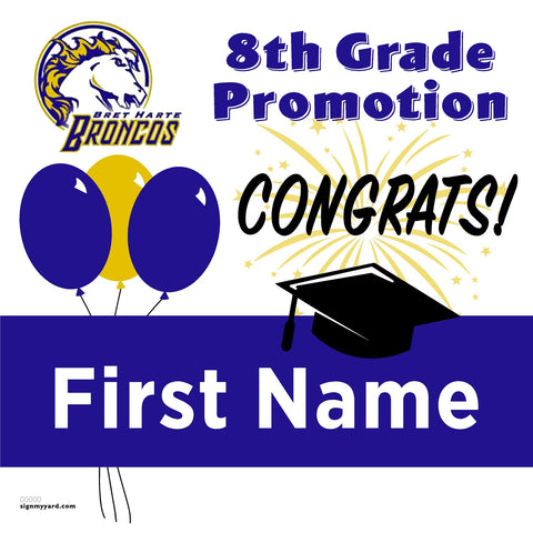 Bret Harte Middle School 8th Grade Promotion 24x24 Yard Sign (Option A)