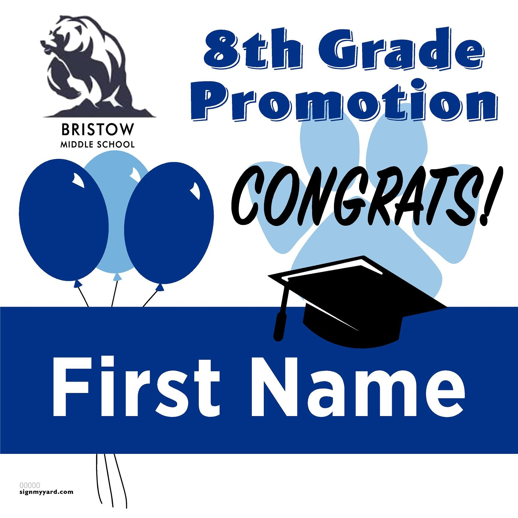 Bristow Middle School 8th Grade Promotion 24x24 #shineon2024 Yard Sign (Option A)