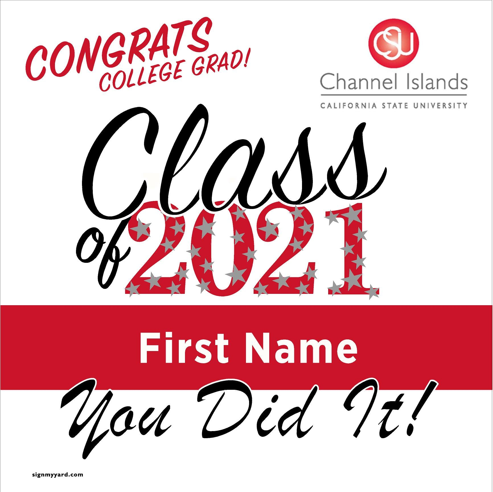 CSU Channel Islands 24x24 Class of 2021 Yard Sign (Option B)