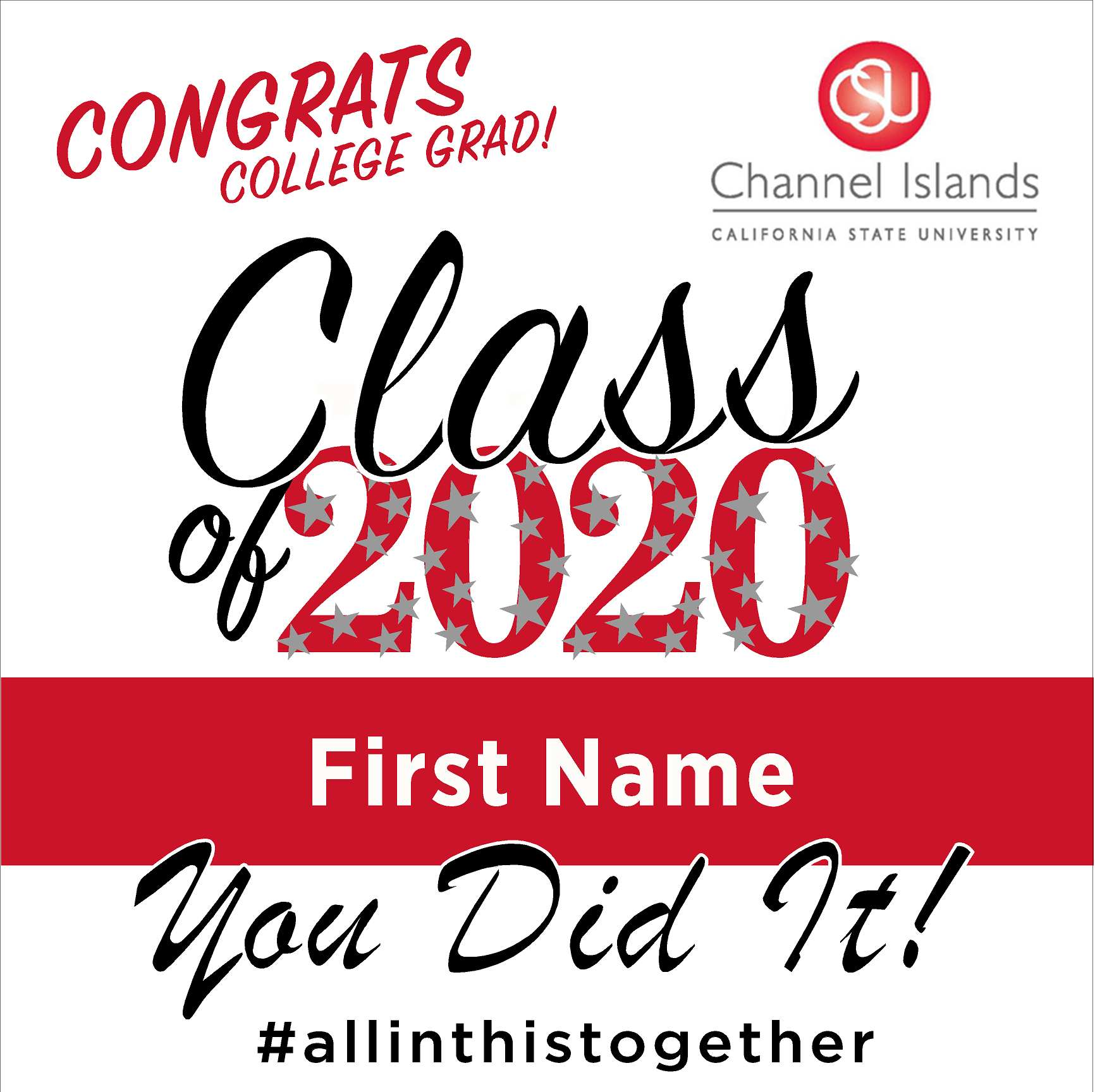 CSU Channel Islands 24x24 Class of 2020 Yard Sign (Option B)