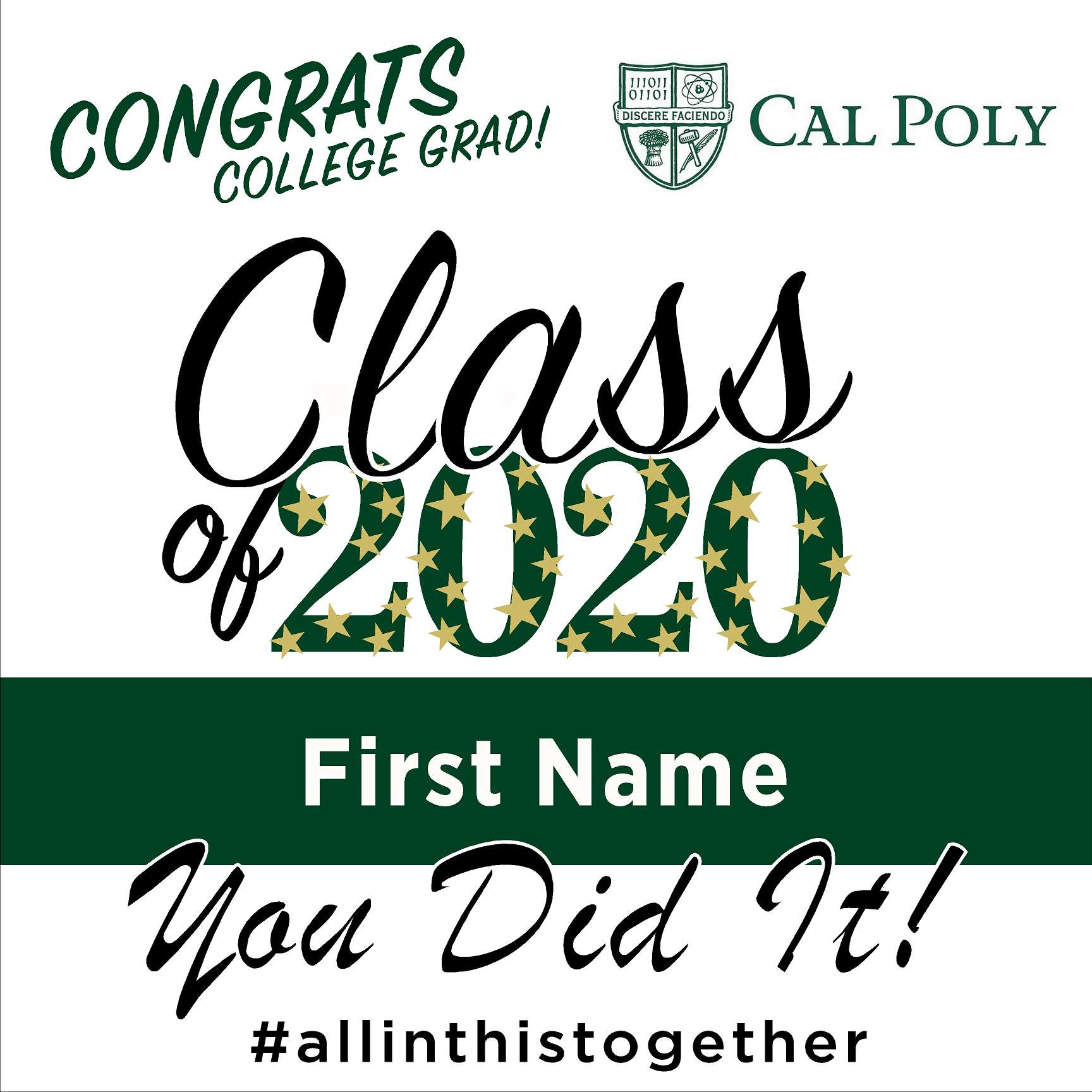 Cal Poly State University 24x24 Class of 2020 Yard Sign (Option B)