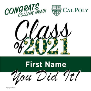 Cal Poly University 24x24 Class of 2021 Yard Sign (Option B)