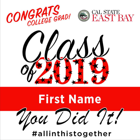 Cal State East Bay University 24x24 Class of 2020 Yard Sign (Option B)