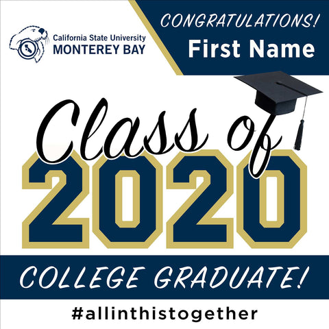 Cal State Monterey Bay 24x24 Class of 2020 Yard Sign (Option A)