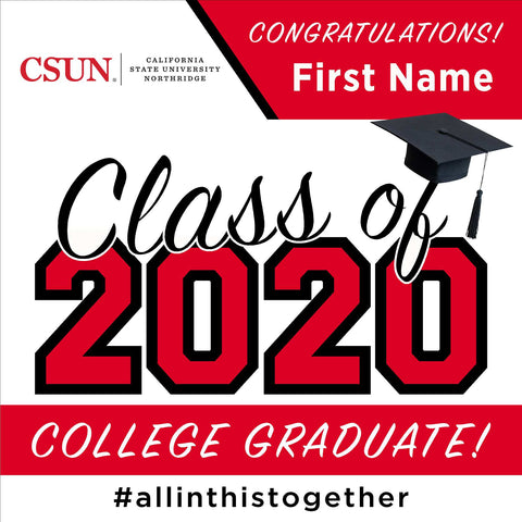 Cal State Northridge 24x24 Class of 2020 Yard Sign (Option A)