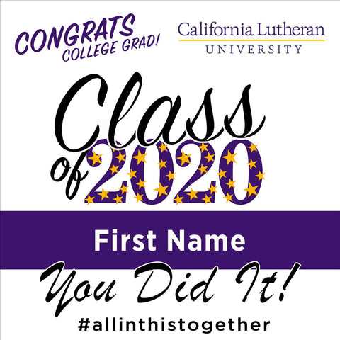 California Lutheran University 24x24 Class of 2020 Yard Sign (Option B)