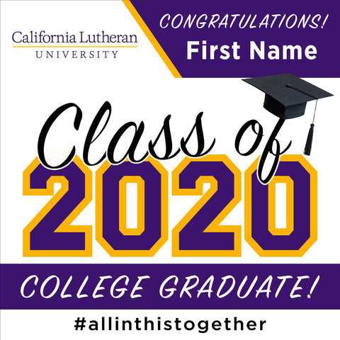 California Lutheran University 24x24 Class of 2020 Yard Sign (Option A)