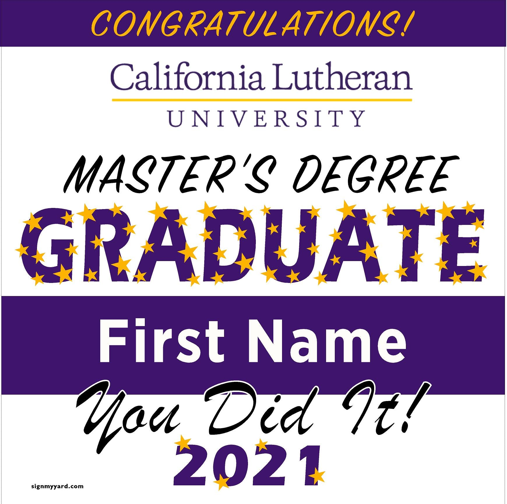 California Lutheran University Masters 24x24 Class of 2021 Yard Sign (Option B)