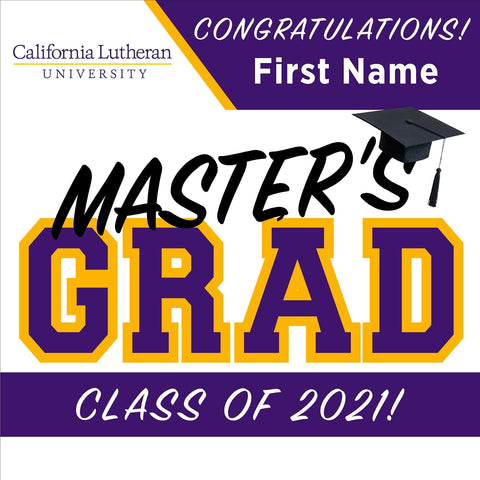 California Lutheran University Masters 24x24 Class of 2021 Yard Sign (Option A)