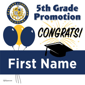 Calvary Christian Academy 5th Grade Promotion 24x24 #shineon2027 Yard Sign (Option A)