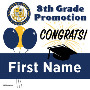 Calvary Christian Academy 8th Grade Promotion 24x24 Yard Sign (Option A)
