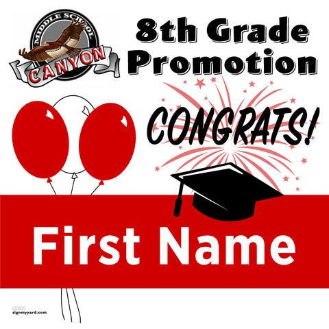 Canyon Middle School 8th Grade Promotion 24x24 Yard Sign (Option A)
