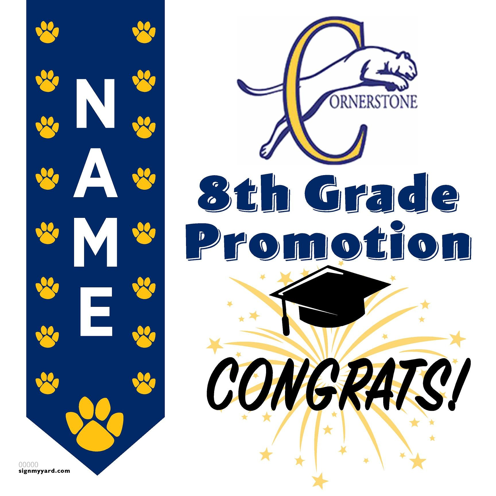 Cornerstone Christian School 8th Grade Promotion 24x24 Yard Sign (Option B)