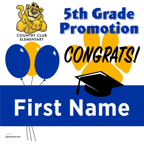 Country Club Elementary School 5th Grade Promotion 24x24 #shineon2027 Yard Sign (Option A)