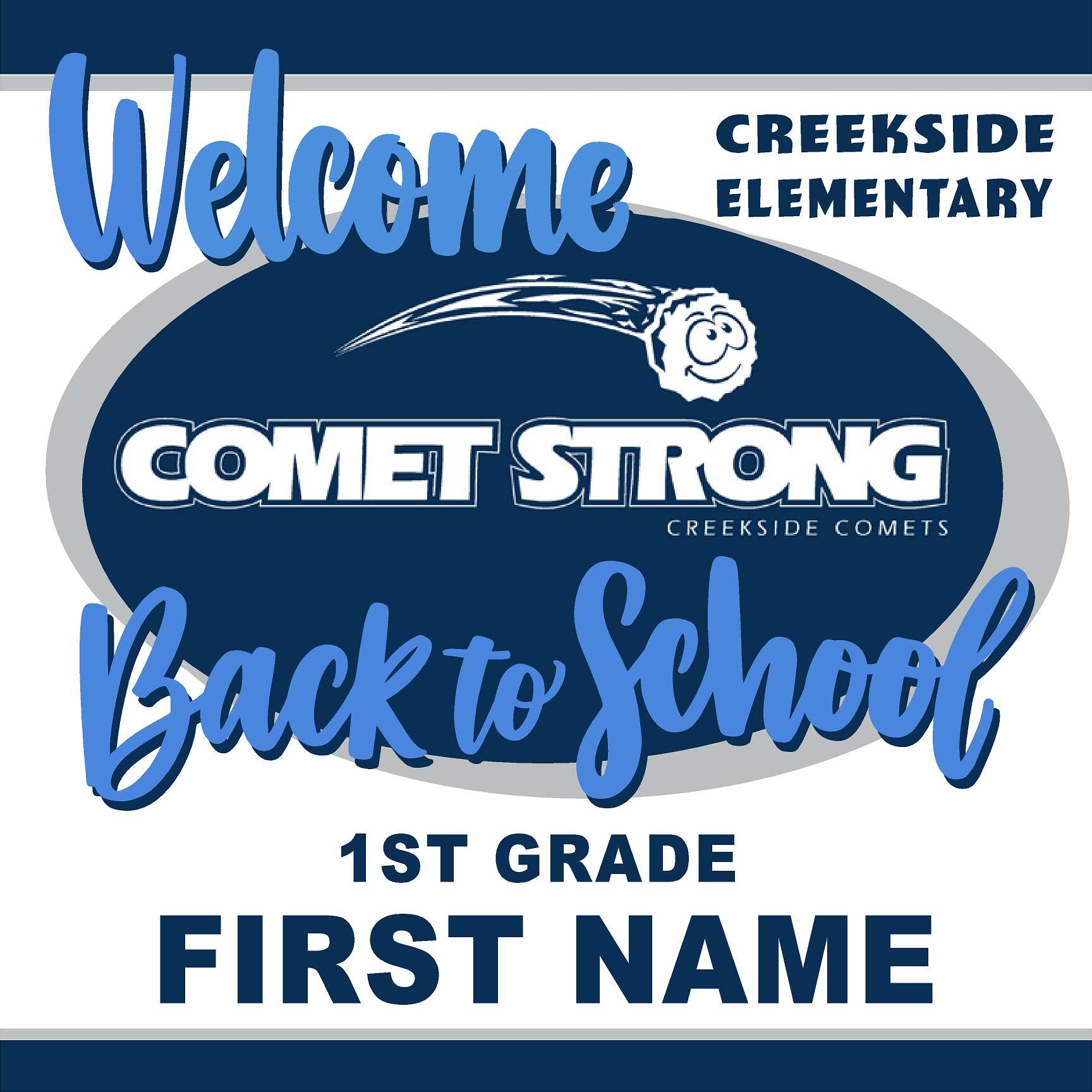 Welcome back to school!  Creekside Elementary 1st Grade 24x24 Yard Sign (includes installation in your yard)