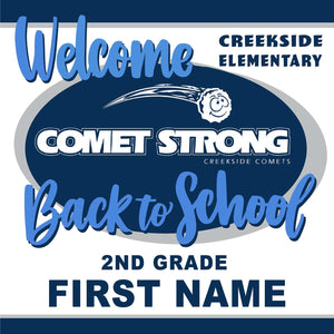 Welcome back to school!  Creekside Elementary 2nd Grade 24x24 Yard Sign (includes installation in your yard)