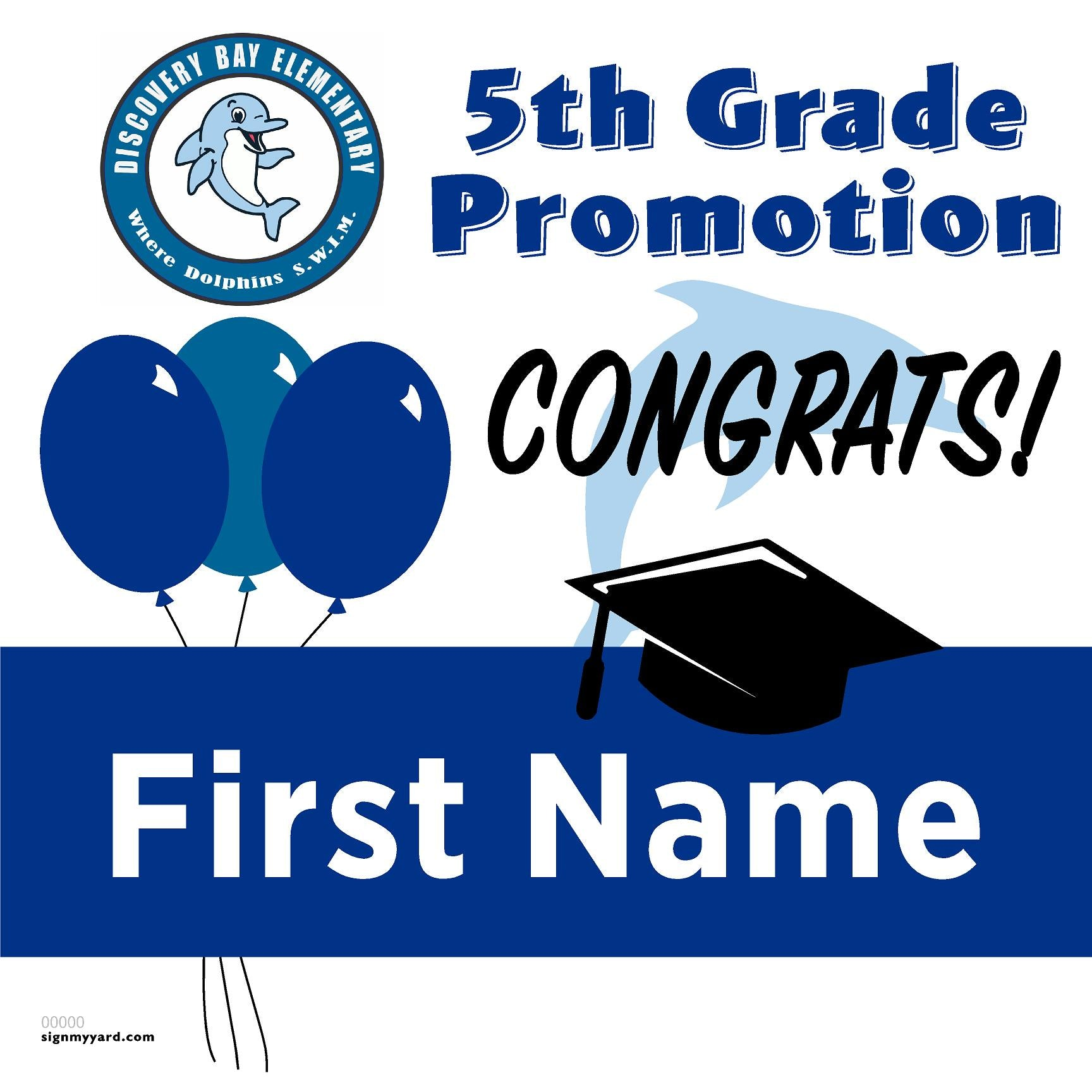 Discovery Bay Elementary 5th Grade Promotion 24x24 Yard Sign (Option A)