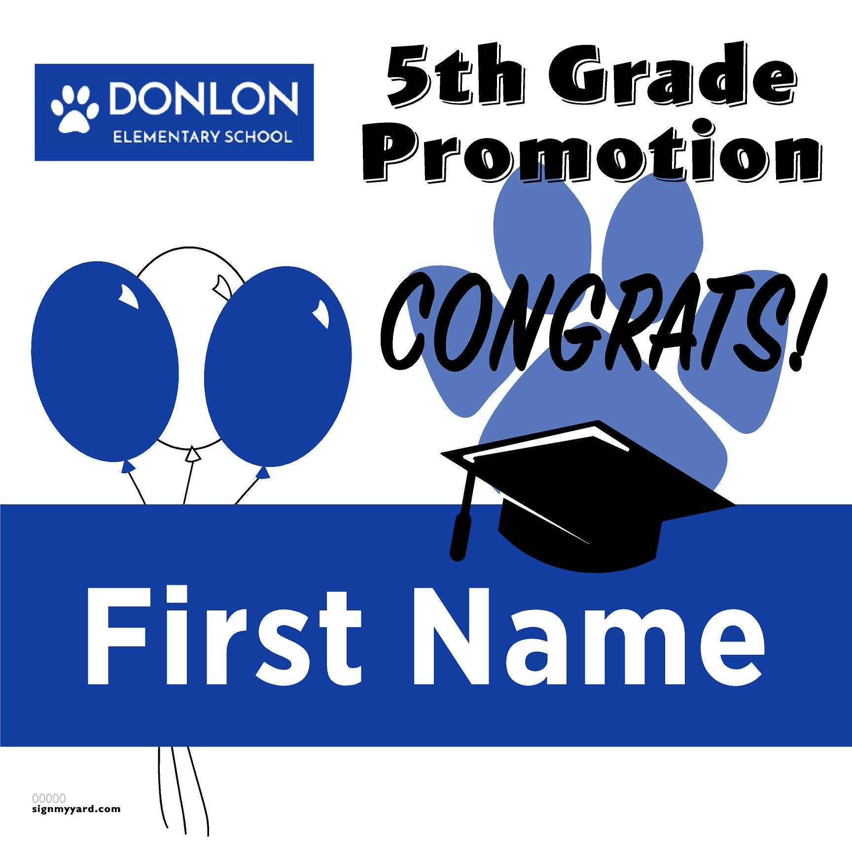 Donlon Elementary School 5th Grade Promotion 24x24 #shineon2027 Yard Sign (Option A)