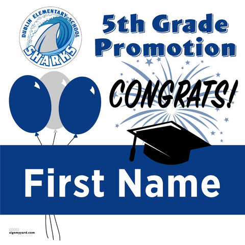 Dublin Elementary School 5th Grade Promotion 24x24 #shineon2027 Yard Sign (Option A)
