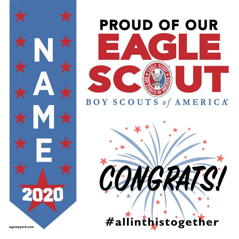 Eagle Scout 2020 Yard Sign 24x24 with installation stake