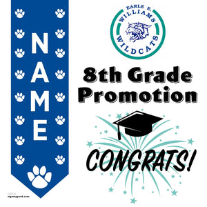 Earle E Williams Middle School 8th Grade Promotion 24x24 #shineon2024 Yard Sign (Option B)