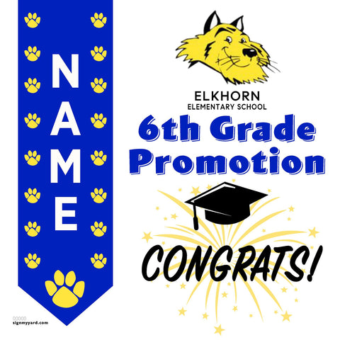 Elkhorn Elementary School 6th Grade Promotion 24x24 Yard Sign (Option B)