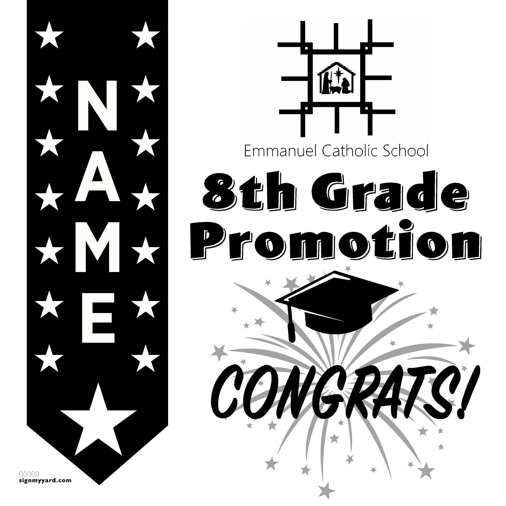 Emmanuel Catholic School 8th Grade Promotion 24x24 #shineon2024 Yard Sign (Option B)