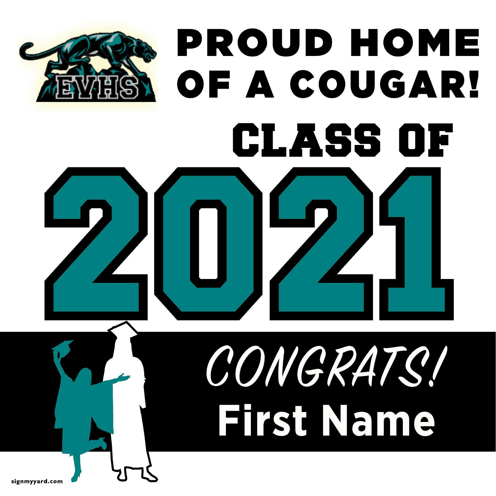 Evergreen Valley High School 24x24 Class of 2021 Yard Sign (Option A)