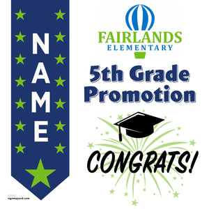 Fairlands Elementary School 5th Grade Promotion 24x24 Yard Sign (Option B)