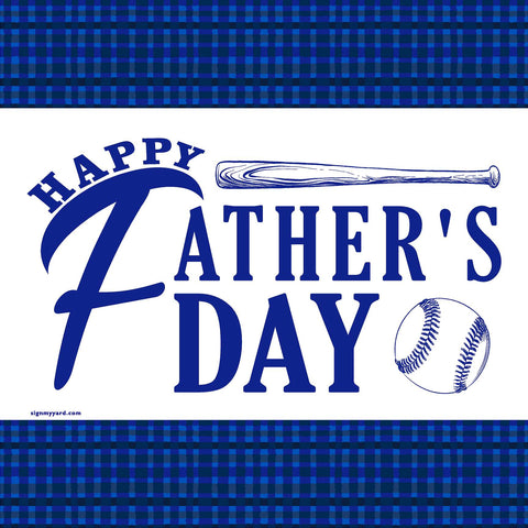 Happy Father's Day!  24x24 Yard Sign (Option D)