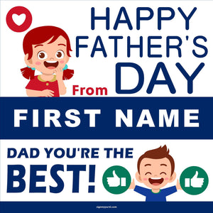 Happy Father's Day!  24x24 Yard Sign (Option B)