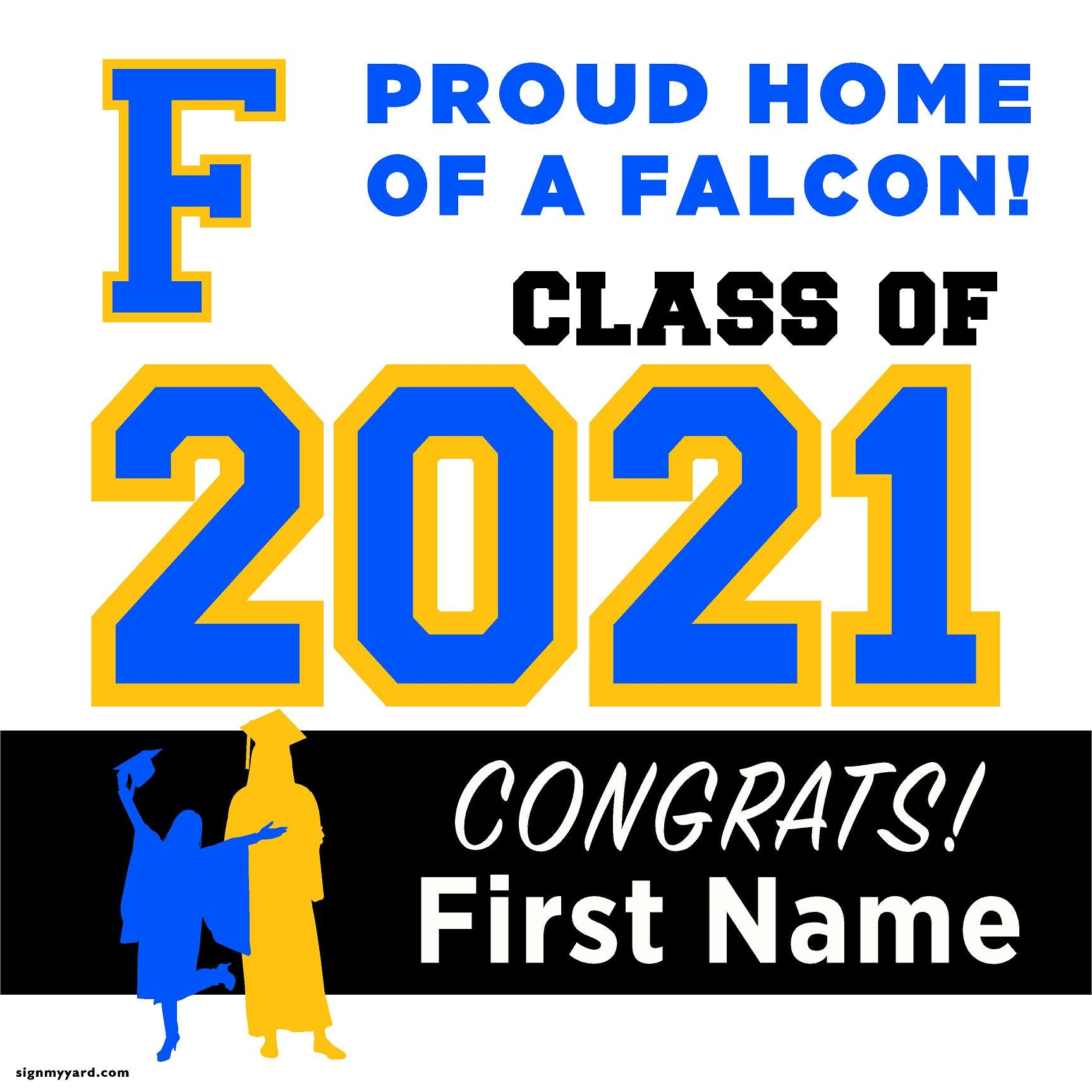 Foothill High School 24x24 Class of 2021 Yard Sign (Option A)