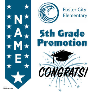 Foster City Elementary School 5th Grade Promotion 24x24 #shineon2027 Yard Sign (Option B)