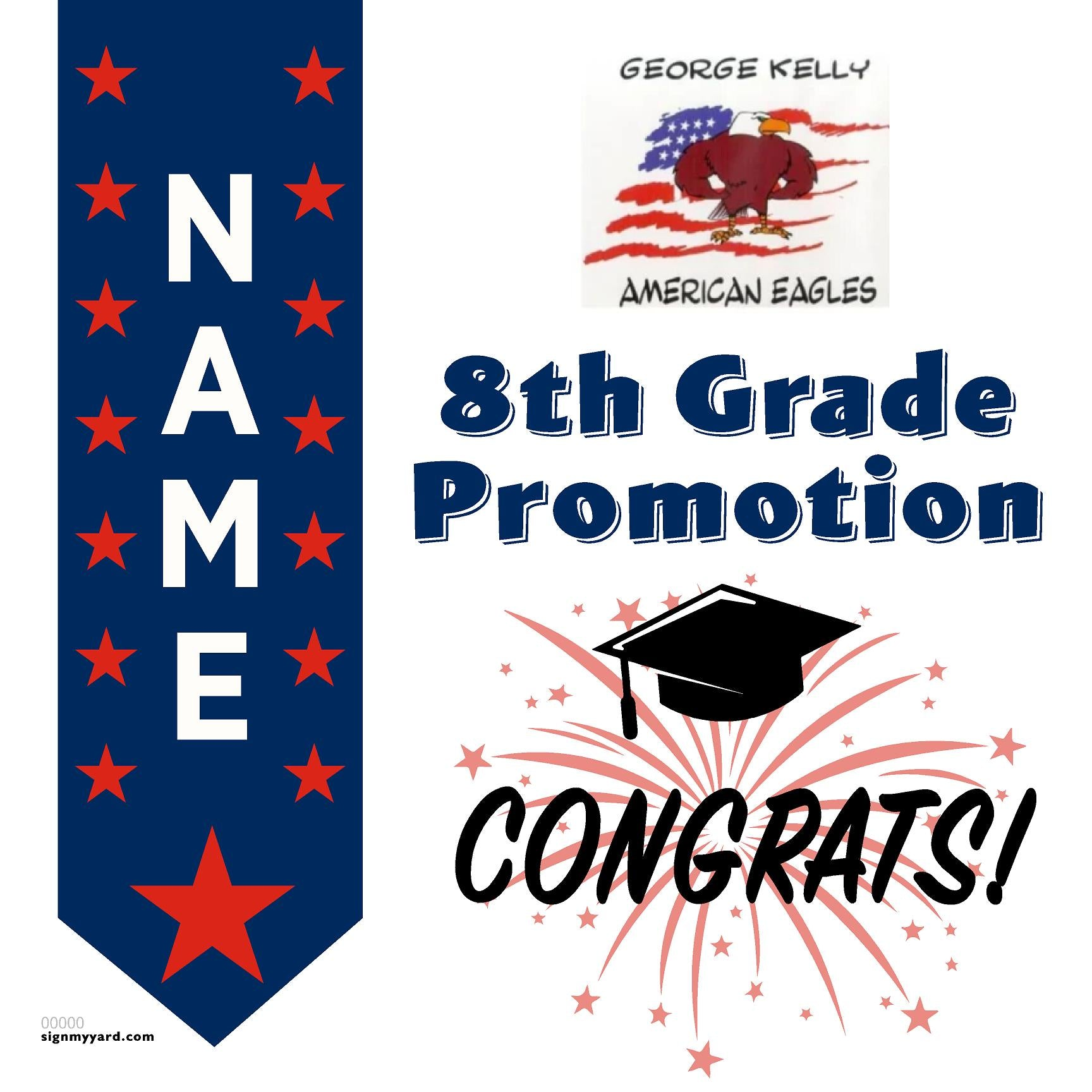 George Kelly Elementary School 8th Grade Promotion 24x24 #shineon2024 Yard Sign (Option B)